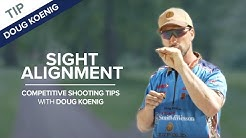Sight Alignment & Sight Picture - Competitive Shooting Tips with Doug Koenig