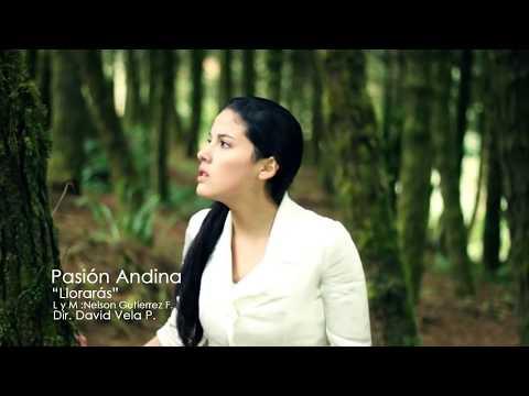 PASION ANDINA - LLORARAS