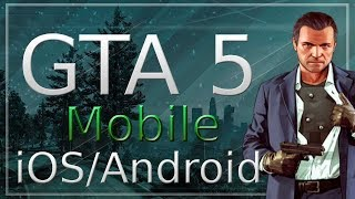GTA 5 Mobile (GTA 5 Android & iOS) [DOWNLOAD APK]