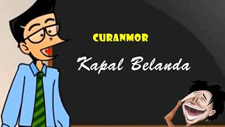 Curanmor - Kapal Belanda | Humor Ngapak Cilacap