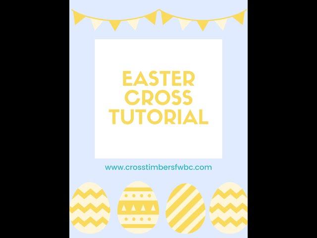 Easter Cross Project, Children's Church, April 4, 2021