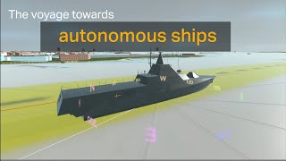 homepage tile video photo for The voyage towards autonomous ships and boats