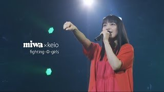 "miwa - fighting-Φ-girls [""miwa×keio"" 第58回三田祭前夜祭 2016] @60fps"