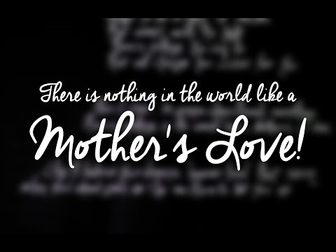 Theres Nothing in the World Like a Mothers Love  Gena Hill Lyrics