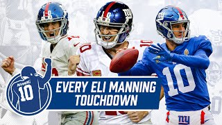 EVERY Single Eli Manning Touchdown | New York Giants Highlights