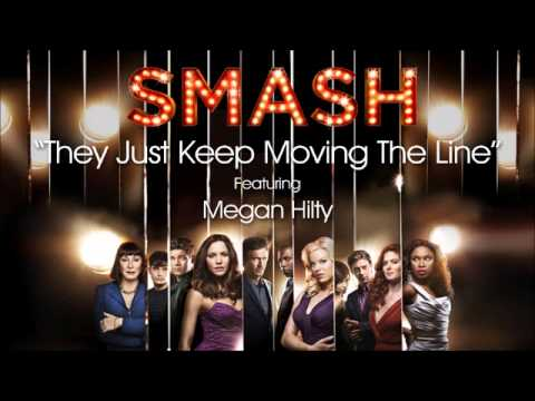 They Just Keep Moving The Line (SMASH Cast Version)