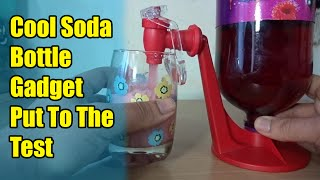 Cool Soda Bottle Gadget Put To The Test!