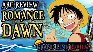 Romance Dawn (Arc Review)