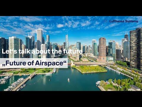 Let's talk about the future - Autonomous Flight: Future of Airspace / Lufthansa Systems