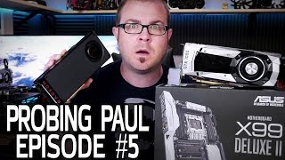 AMD or NVIDIA for Arctic Panther 2.0? - Probing Paul #5