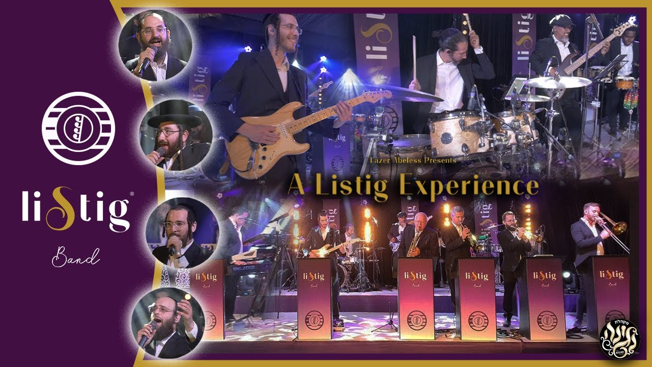 The Listig Experience - Feat. Negina Shloimy Meisler, Chaim S. Weill, Buchy Gluck, Shmily Stienmets