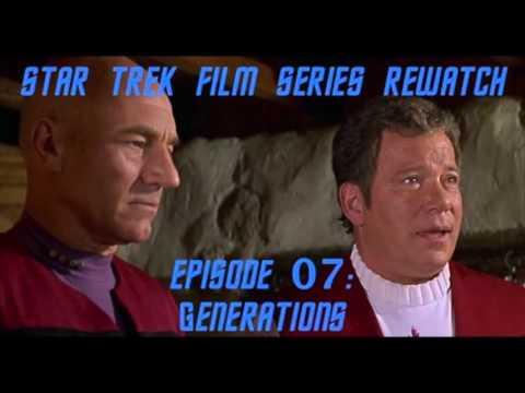 Star Trek Film Series Rewatch 07 - Generations