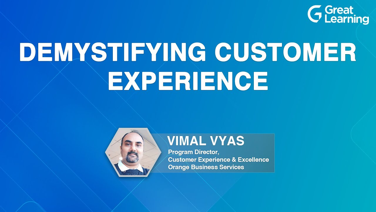 Demystifying Customer Experience