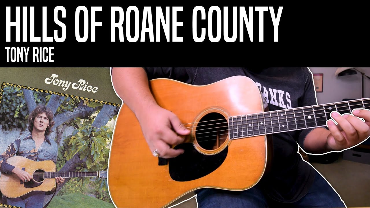Hills Of Roane County, Tony Rice - Can you play bluegrass guitar in 3/4 like Tony?