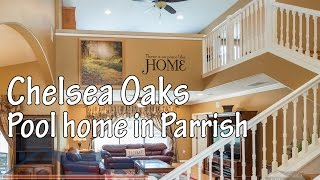 Two story house with private pool on half acre in Chelsea Oaks, gated community, Parrish Real Estate