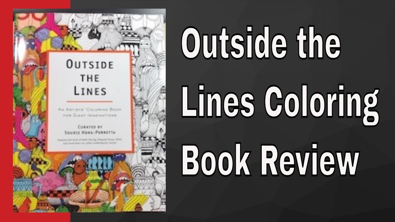 Outside The Lines Coloring Book Review : Outside the lines Coloring Book Review by Hong Porretta, Souris YouTube