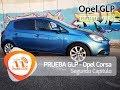 Prueba larga duración GLP - Opel Corsa GLP / Segunda entrega - Más de 3.000 kms