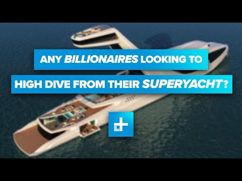 Any Billionaires Looking To High Dive From Their Superyacht?