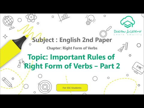 11  English 2nd Paper SSC   Right Form of Verbs  Important Rules of Right Form of Verbs – Part 2