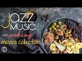 Gambar cover JAZZ FOR COOKING   Movies Collection High Quality