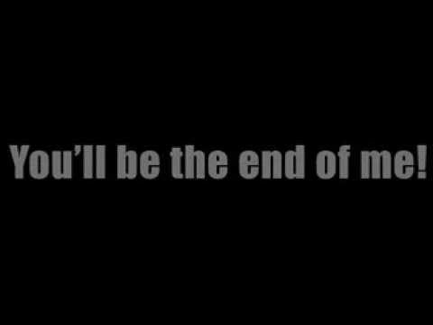 A day to remember- End of me (Lyrics)