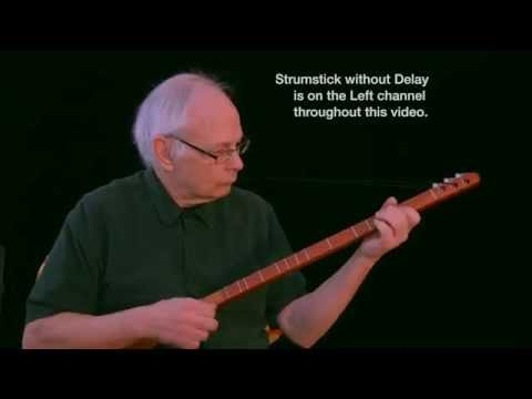 Cool Things to do With Strumstick, Episode 1; Strumstick with Delay Part 1