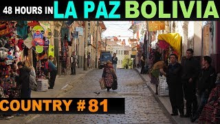A Tourist's Guide to La Paz, Bolivia