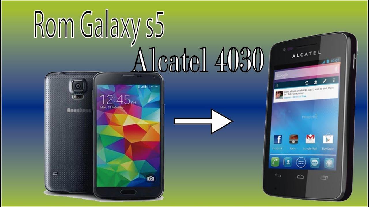 Rom Galaxy S5 Para Alcatel 4030