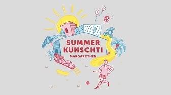 Summer Kunschti - Margarethen Basel