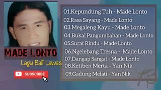 Lagu Bali Lawas Made Lonto