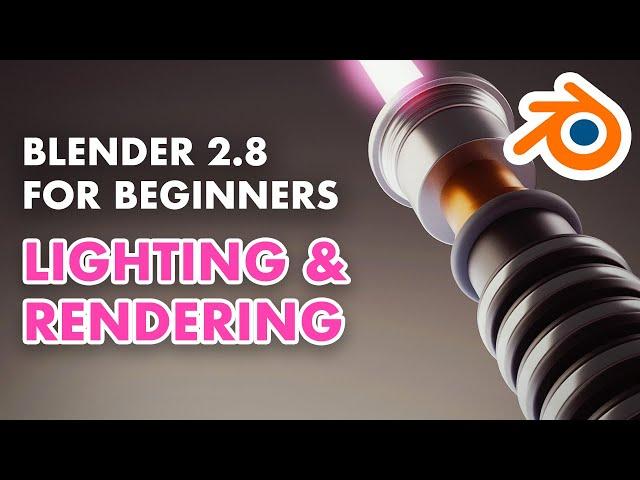 Blender 2.8 for Beginners - Making a 3D Lightsaber - Lighting and Rendering (5/5)