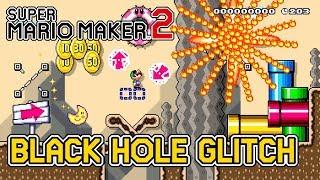 Super Mario Maker 2's Craziest Glitch - The Black Hole Glitch