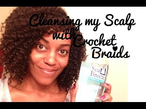 Cleansing My Scalp with Crochet Braids