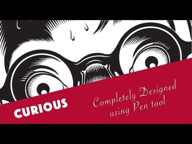 Curious | Pen Tool tutorial | Photoshop