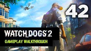 Watch Dogs 2: Gameplay Walkthrough Part 42 [Mission 13: Robot Wars] Campaign Walkthrough