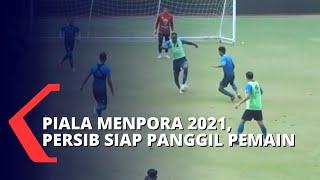 Jelang Piala Menpora 2021, Persib Segera Panggil Pemain