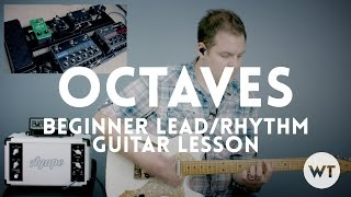 Octaves - Beginner Lead & Rhythm Guitar Lesson