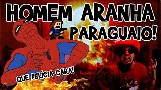 I WANNA BE THE GUY #11 - HOMEM ARANHA PARAGUAIO!