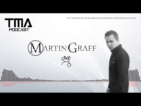 Trance Music Addicted Podcast – Episode 02 with Martin Graff