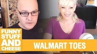 WALMART TOES - Funny Stuff And Cheese #85 Thumbnail