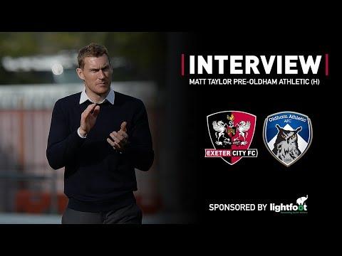 💬 Matt Taylor pre-Oldham Athletic (H) | Exeter City Football Club