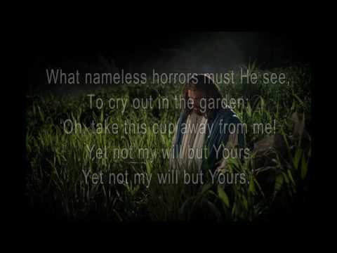 Gethsemane - Stuart Townend (with lyrics)
