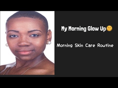My Morning Glow Up🌞| My Morning Skin Care Routine