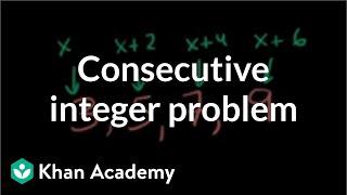 Solving a consecutive integer problem algebraically | Linear equations | Algebra I | Khan Academy