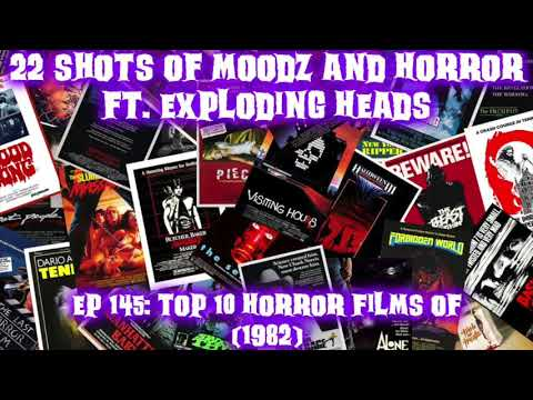 Podcast: Ep. 145 | Top Ten of 1982 feat Exploding Heads Horror Podcast