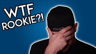Top 5 Rookie Cop Mistakes!