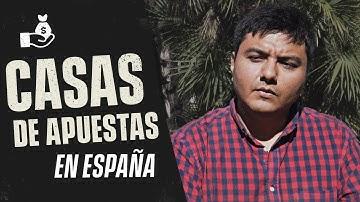 CASAS DE APUESTAS en España