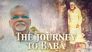 The Journey to Sai Baba