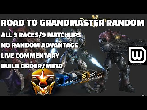 Starcraft 2: Race to Grandmaster Random (All Three Races, Telling Race) Live Commentary Tips! [2017]