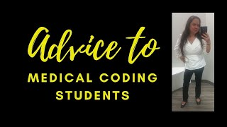 Advice to medical coding students